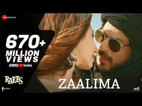 Zaalima Song Lyrics From Raees