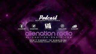 Alienation Radio #89 Special Guest: DJ Barr