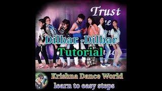 Dilbar Dilbar tutorial dance steps/by krishna misra/cover song neha kakkar//