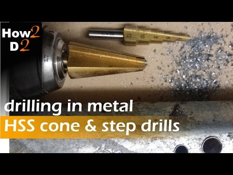 HSS cone & step drill bit for metal Drilling hole in metal How to drill in metal