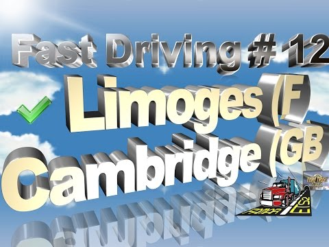 Euro Truck Simulator 2 Multiplayer - Fast Driving # 12 - Limoges (F) to Cambridge (GB)