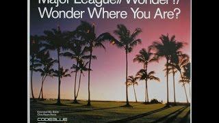 Major League - Wonder (Chris Raven Remix)
