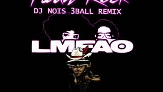 LMFAO - Party Rock 3Ball Remix