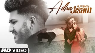 Adha Jisam (Full Song) G Khan | Jind | Maahir | Latest Punjabi Songs 2021