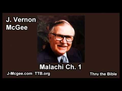 39 Malachi 01 - J Vernon McGee - Thru the Bible