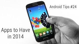 Top 20 Android Apps that you Must Have in 2014 - Part 1 (AT#24)
