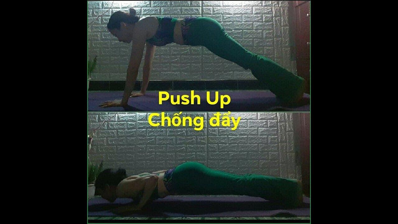 #7 Push Up (Chống đẩy) – Bài tập săn chắc cơ ngực, tăng sức mạnh cho cánh tay – Khỏe đẹp để đan móc