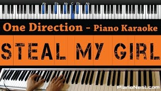 One Direction - Steal My Girl - Piano Karaoke / Sing Along / Cover with Lyrics
