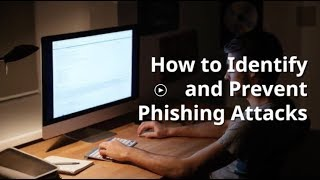 How to Identify and Prevent Phishing Attacks [Area1 Security]
