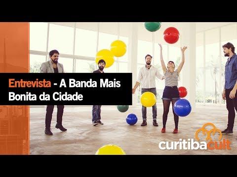 Entrevista - A Banda Mais Bonita da Cidade - Curitiba Cult