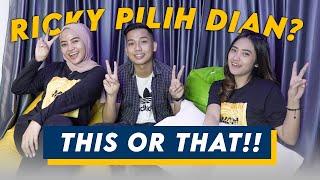 Download This Or That | APAA??? RICKY LEBIH MILIH DIAN??? ft Ricky Febriansyah dan Dianita Sari