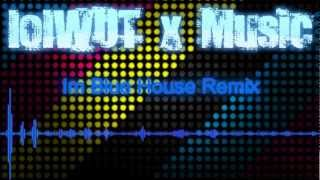 Im Blue House Remix - lolWUTxMusic