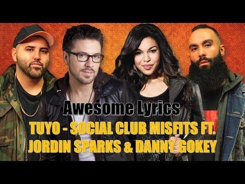 Tuyo - Social Club Misfits feat. Jordin Sparks & Danny Gokey (Letra / Lyrics)