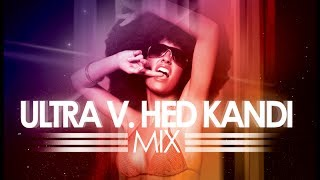 Rize FM   Ultra v  Hed Kandi Disco House Mix