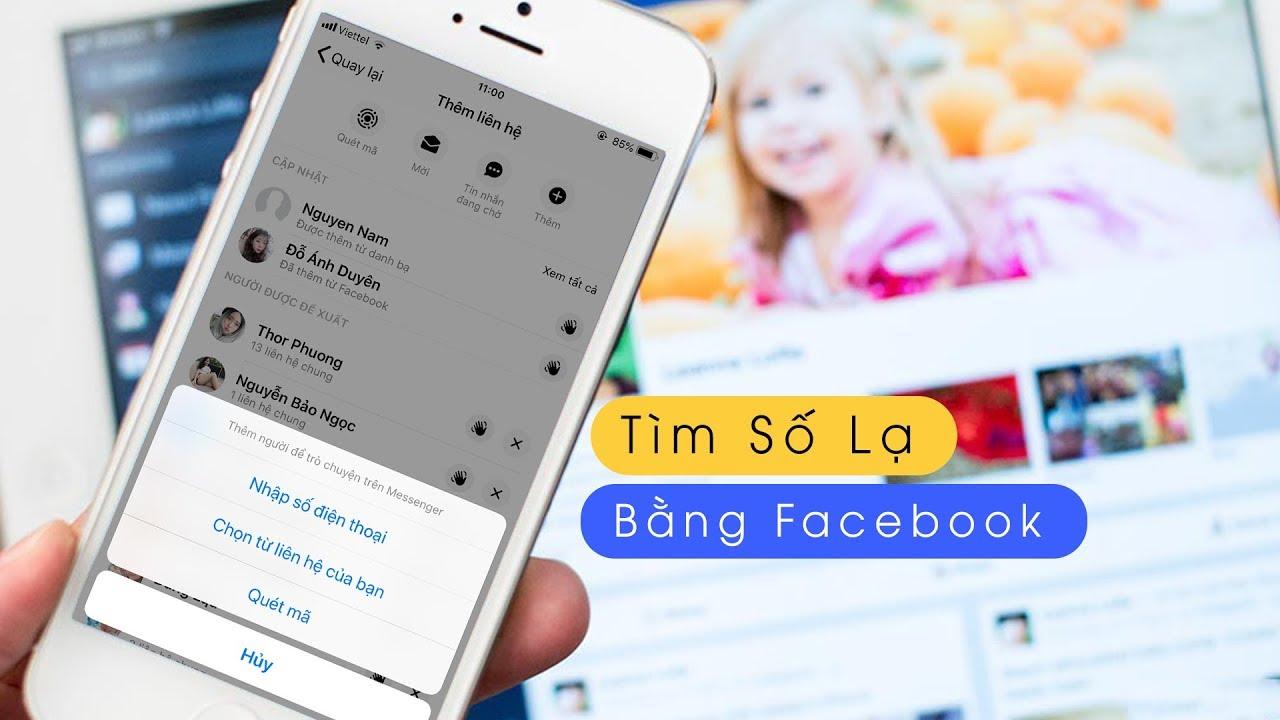 Mẹo Tìm Số Điện Thoại Lạ Thông Qua Facebook Đơn Giản | Truesmart