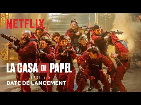 La Casa de Papel: 5e partie | Date de lancement VF | Netflix France