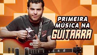 Como Tocar Guitarra: Tocando sua primeira música