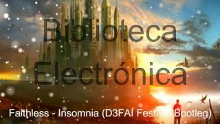 Скачать Faithless Insomnia D3FAI Festival Bootleg