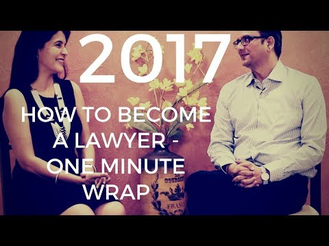 Best of 2017 - How to Become a Lawyer - One Minute Wrap #ChetChat