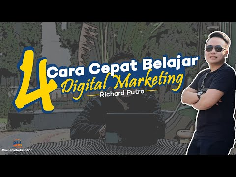 4-cara-cepat-belajar-digital-marketing-|-richard-putra-#millenialeducation