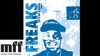 Freaks - The Man Who Lived Underground (Ricardo Villalobos Mix) [OFFICIAL]