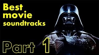 Best movie soundtracks Part 1