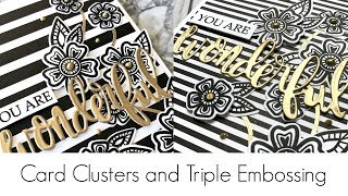 Card Clusters and Triple Embossing