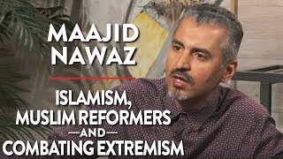LIVE with Maajid Nawaz: Muslim Reformers, Islamism, and Combating Extremism
