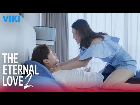 the-eternal-love-2---ep2-|-dirty-thoughts-[eng-sub]