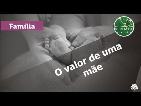 0672 – O VALOR DE UMA MÃE