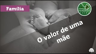 0672 - O valor de uma mãe