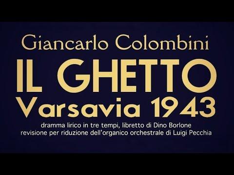 """""""IL GHETTO- VARSAVIA 1943"""" by GIANCARLO COLOMBINI - Libretto DINO BORLONE"""