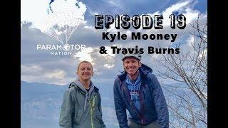 Episode 19 - Travis Burns and Kyle Mooney