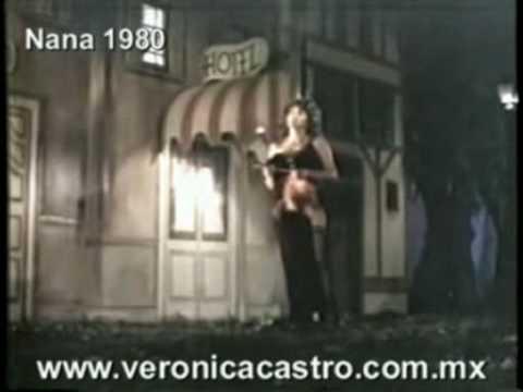 Verónica Castro: Naná De 1980.
