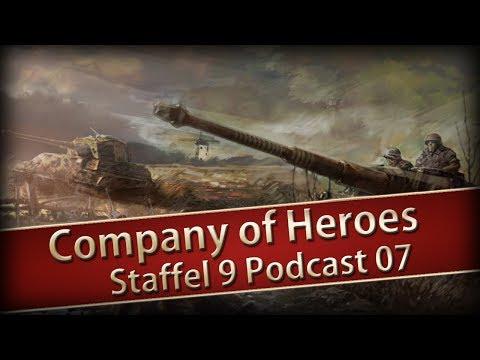 Company of Heroes 1 Staffel 09 Podcast Nr 07 - Auch die Besten machen Fehler