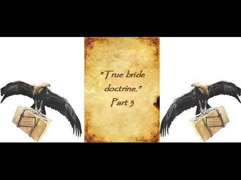 True Bride Doctrine Pt3