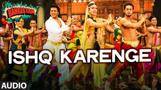 'Ishq Karenge' Full AUDIO Song | Bangistan | Riteish Deshmukh, Pulki …