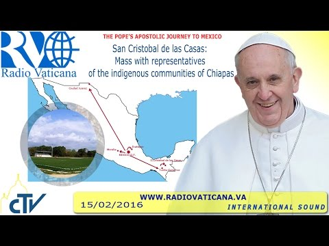 Pope Francis in Mexico: Holy Mass - 2016.02.15