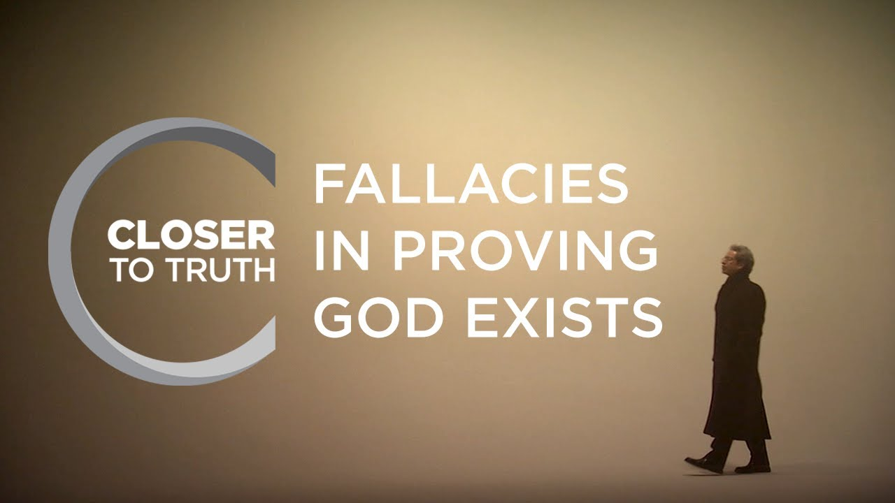 Fallacies in Proving God Exists | Episode 901 | Closer To Truth