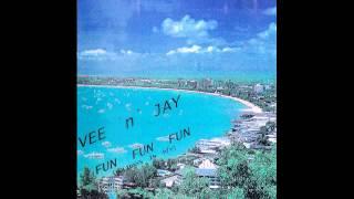 VEE`n`JAY:     FUN FUN FUN (RADIO EDIT) (PATTAYA ANTHEM)
