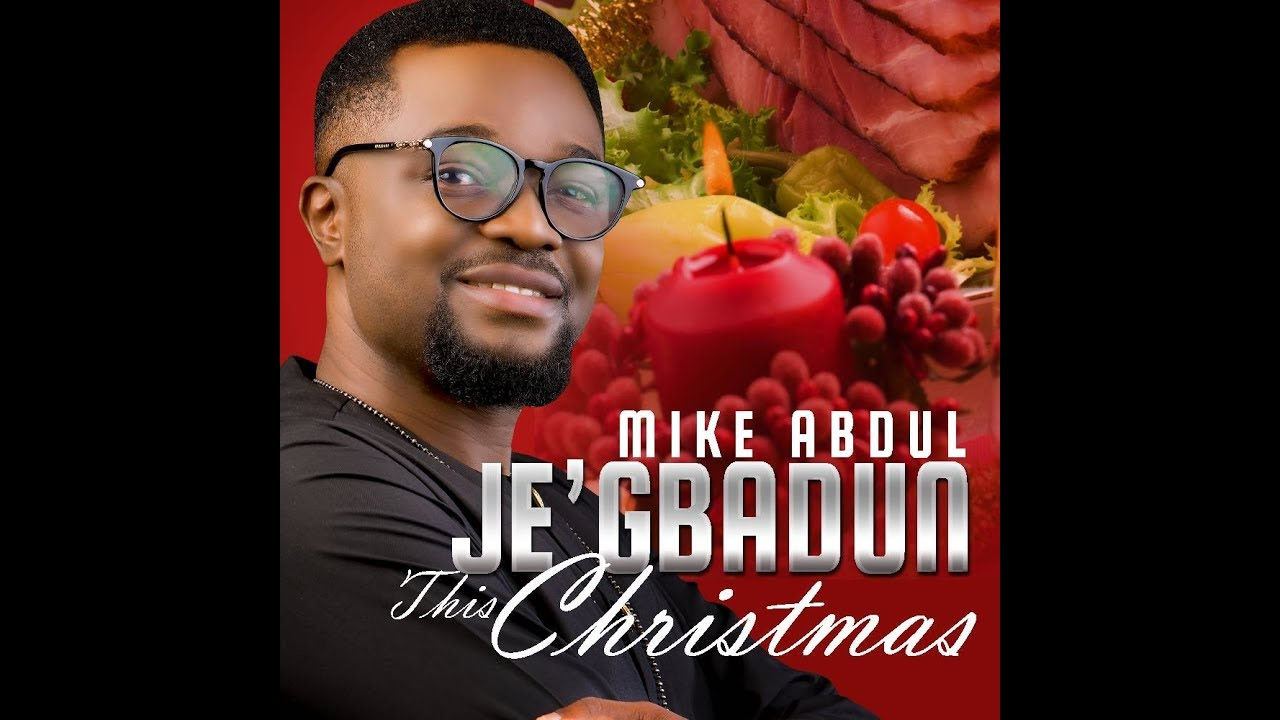 Download Je'gbadun by Mike Abdul