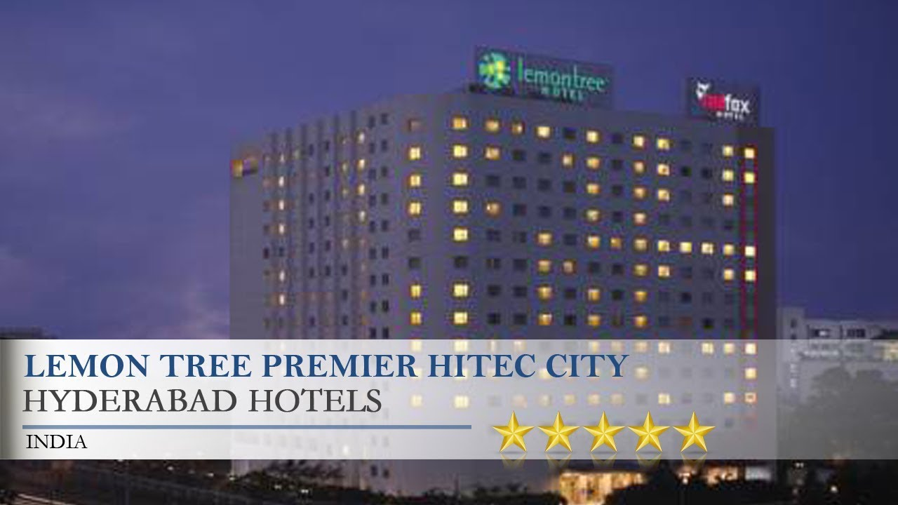 Lemon Tree Premier Hitec City Hyderabad Hotels India