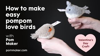 How to make pompom birds - Love bird messengers Valentine's Day craft for kids