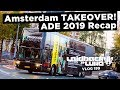Amsterdam TAKEOVER! ADE 2019 Recap