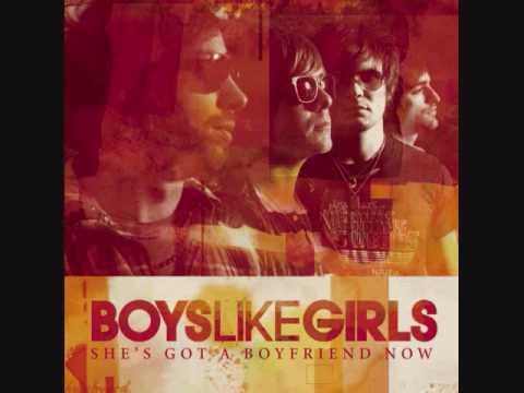 Boys Like Girls - She's Got A Boyfriend Now [with lyrics]
