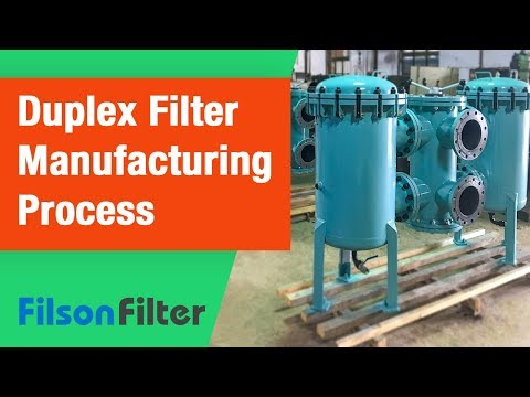 How to Manufacture a Simplex and Duplex Basket Strainer: Step by Step Guide