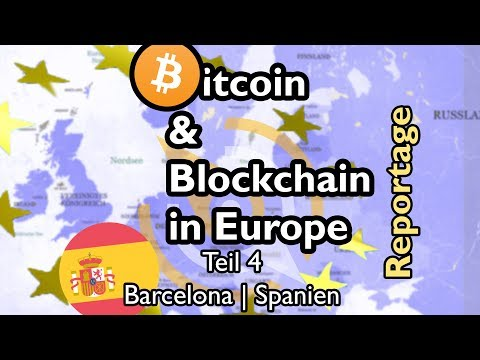 Reportage: Bitcoin in Europe - Teil 4 Barcelona /w english subtitles