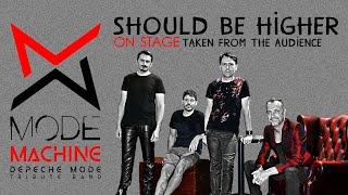 Should Be Higher - Mode machine Depeche Mode tribute band from Italy
