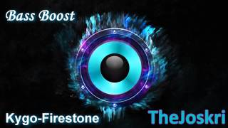 Kygo firestone bass boost
