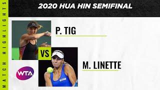 Magda Linette vs. Patricia Maria Tig | 2020 Hua Hin Semifinal | WTA Highlights